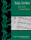 Hip Licks For Guitar Vol 1