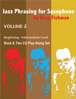 Jazz Phrasing for Saxophone Vol. 2