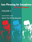 Jazz Phrasing for Saxophone Vol. 3