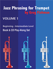 Jazz Phrasing for Trumpet Vol. 1