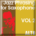 Jazz Phrasing for Saxophone Vol. 2 - iPad App [Alto]