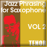 Jazz Phrasing for Saxophone Vol. 2 - iPad App [Tenor]